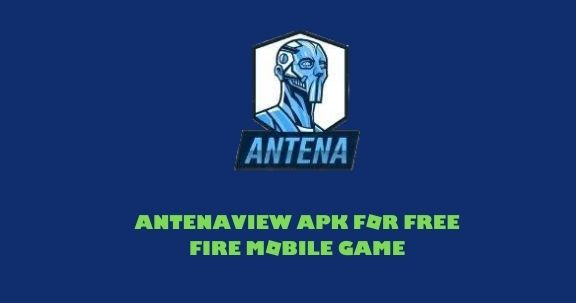 antena view apk for free fire mobile game