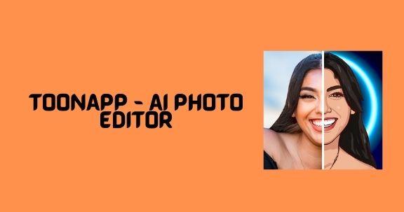 toonapp ai photo editor